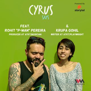 "Ep. 381: Feat. Rohit ""P-Man"" Pereira & Krupa Gohil"