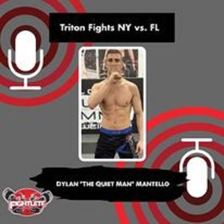 Triton Fights NY vs. FL Lightweight Dylan Mantello Interview