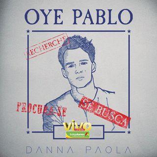 OYE PABLO (remix) Danna Paola