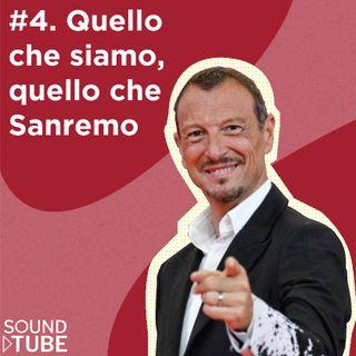 #4. Quello che siamo, quello che Sanremo