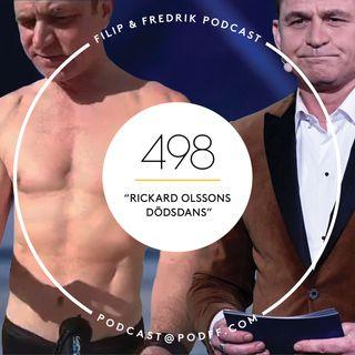 """498. """"Rickard Olssons dödsdans"""""""