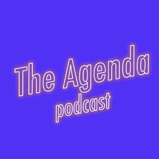 The Agenda Podcast