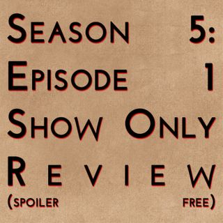 Game of Thrones: S5E01 - Show Only Review (spoiler free)