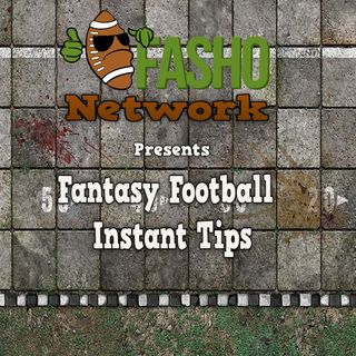 FaSho Networks presents Fantasy Football Instant Tips - Week 9