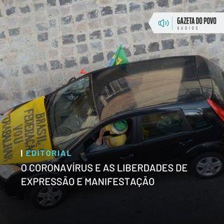 Editorial: O coronavírus e as liberdades de expressão e manifestação