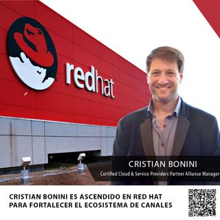 CRISTIAN BONINI ES ASCENDIDO EN RED HAT PARA FORTALECER EL ECOSISTEMA DE CANALES