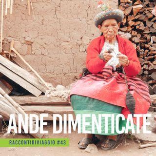 #43_st2 Ande Dimenticate. Il Perù raccontato da Manuel Santoro