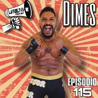 """""""Todos tenemos demonios adentro"""" Dimes Episodio 115 de La Vuelta Podcast"""