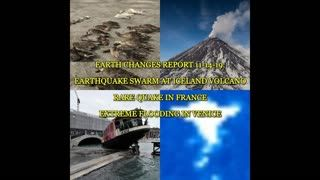 EARTH CHANGES REPORT 11-15-19 EARTHQUAKE SWARM AT ICELAND VOLCANO, RARE QUAKE IN FRANCE, EXTREME