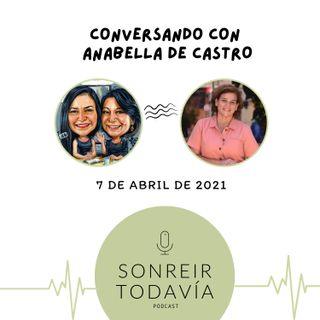 ST06 • La comida es algo social con Anabella de Castro