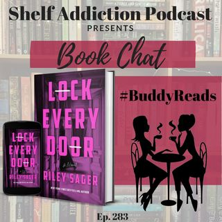 #BuddyReads Discussion of Lock Every Door | Book Chat