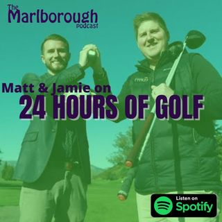 24 Hours of Golf with Matt and Jamie