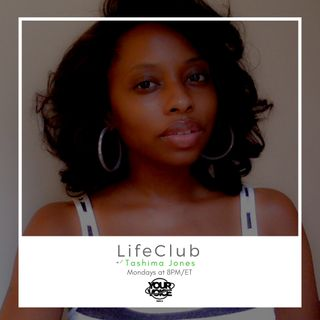 LifeClub w/ Tashima Jones - EP 23 - LifeSessions on Walking Away From Fear