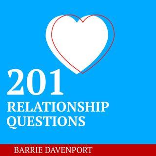 201 Relationship Questions [23 Mins]