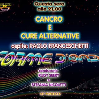 Forme d'onda - Cancro e Cure Alternative Paolo Franceschetti -17-12-14