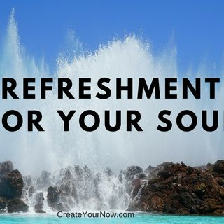 925 Refreshment for Your Soul