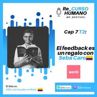 E7_T2 Sebastian Caro - El Feedback es un Regalo