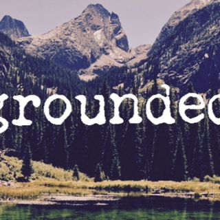 Part 2 of Affirmation: Being Grounded