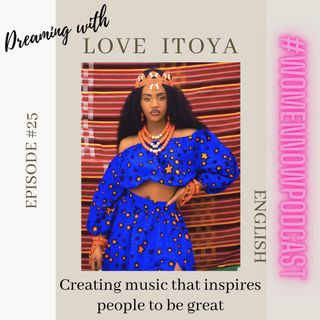 Ep. #25 Love Itoya - Creating music that inspires people to be great