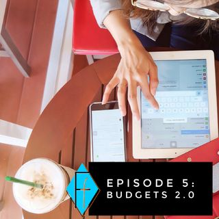 005: Budgets 2.0