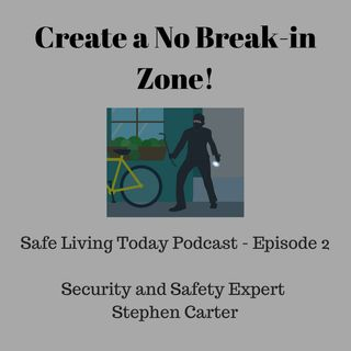 Create a No Break-in Zone!