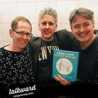 #37 Talkward w/ guests Bob Eckstein, Steve McGinn and Robert Leighton