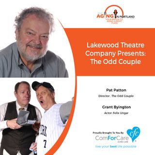 3/4/20: Pat Patton (Director) and Grant Byington (Actor) with the Lakewood Theatre Company| Lakewood Theatre Company presents The Odd Couple