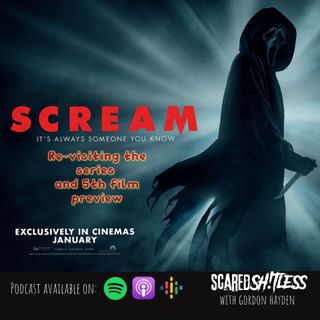 Episode 9 - SCREAM SPECIAL: Re-visiting the series and previewing the 5th film