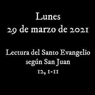 Pincha para escuchar el evangelio para el lunes 29 de marzo de 2021