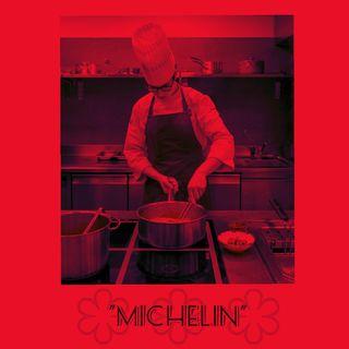 """""""Michelin"""""""