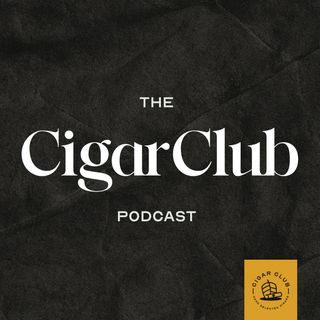 Episode 8 | A Cigar With Notes of Hungarian Paprika & Some New CigarClub Exclusives