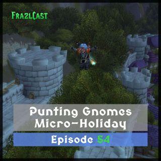 FC 054: Punting Gnomes Micro-Holiday