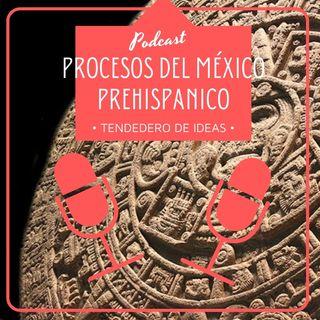 Procesos del México Prehispánico
