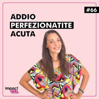Perfezionatite Acuta: Sintomi, Cause e Rimedi.