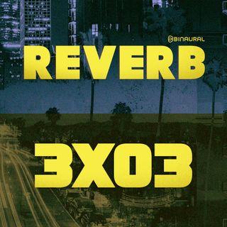 3x03 - La dificultad de separar el arte del artista (Phil Spector, Ariel Pink...)