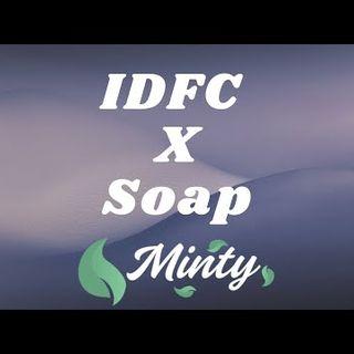 Blackbear - IDFC X Soap [Mashup]