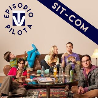 Episodio Pilota #6 -Sit-Com