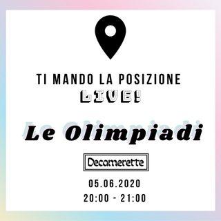Le Olimpiadi @ Decamerette (Live streaming) | 05.06.2020