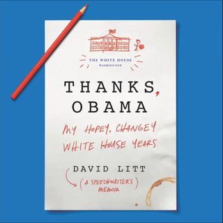 David Litt Thanks Obama