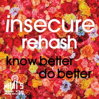 Insecure Rehash - Know Better Do Better