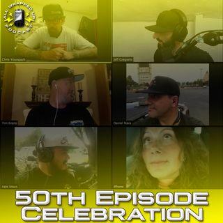 50th Episode Celebration