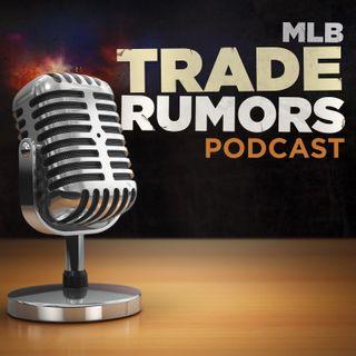 MLB Trade Rumors Podcast - Episode 4