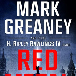 Mark Greaney And Marine, Lt. Col. H. Ripley Rawlings IV Release Red Metal