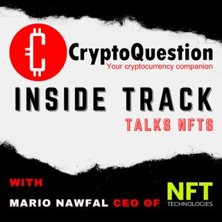 Inside Track with Mario Nawfal CEO of NFT Technologies