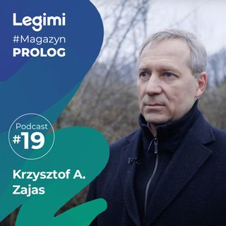 Rozmowa z Krzysztofem A. Zajasem
