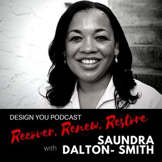EP 046 – Recover, Renew, Restore with Dr Saundra Dalton-Smith