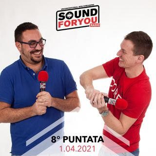 Sound For You Radio - Stagione dell'amore - 1.04.2021