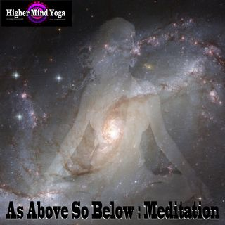 As Above So Below - Sphere of light: Meditation