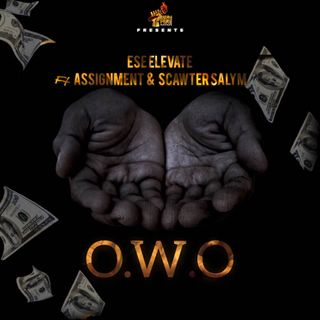 Ese Elevate ft  Assignment & Scawter Salym- Owo