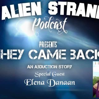 #44 They Came Back  -(Elena Danann)- Guest